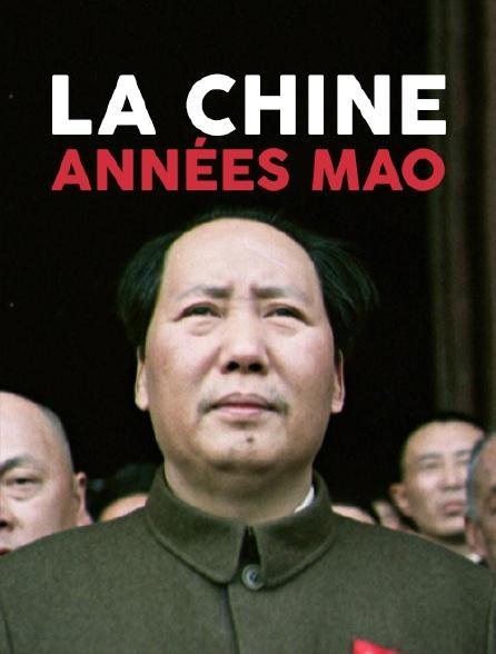 La Chine, années Mao