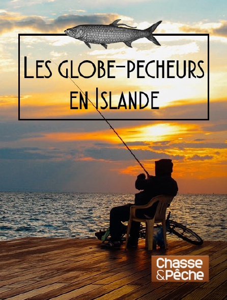 Chasse et pêche - Les globe-pêcheurs en Islande