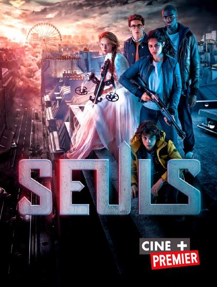 Ciné+ Premier - Seuls