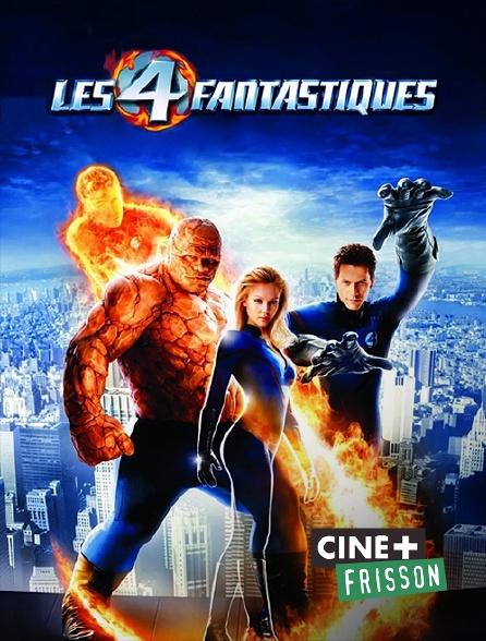 Ciné+ Frisson - Les 4 Fantastiques