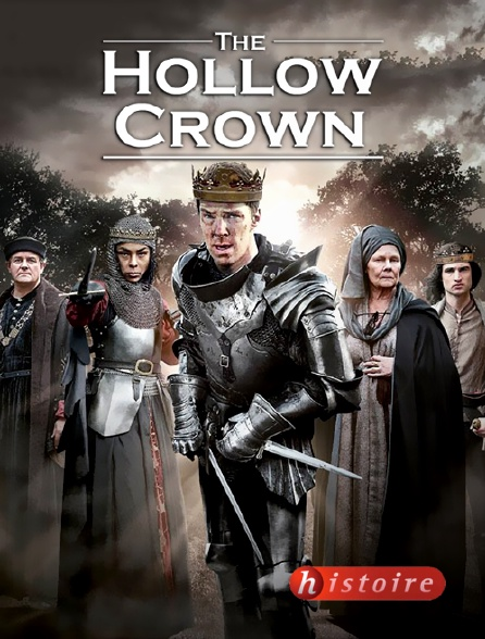 Histoire - The Hollow Crown