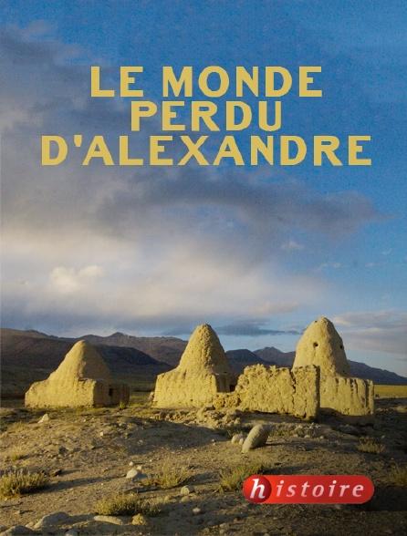 Histoire - Le monde perdu d'Alexandre
