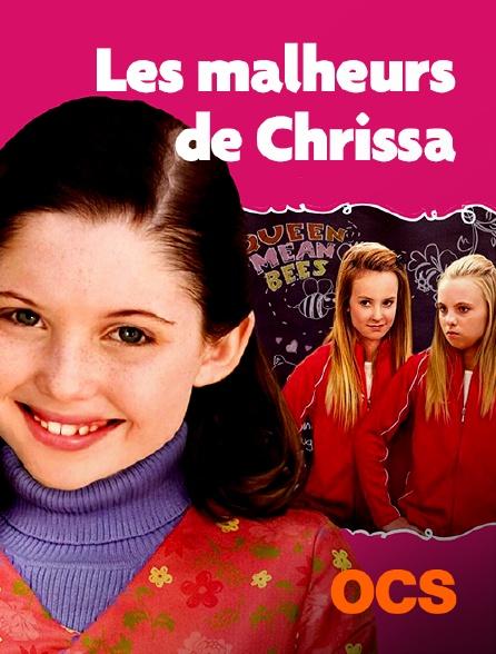 OCS - Les malheurs de Chrissa