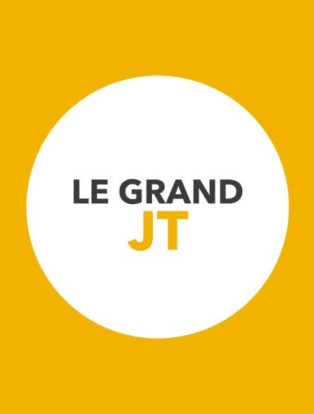 Le grand JT