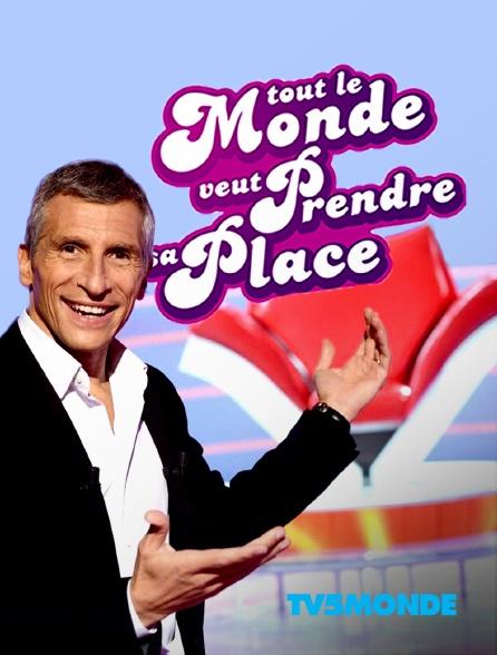 TV5MONDE - Tout le monde veut prendre sa place