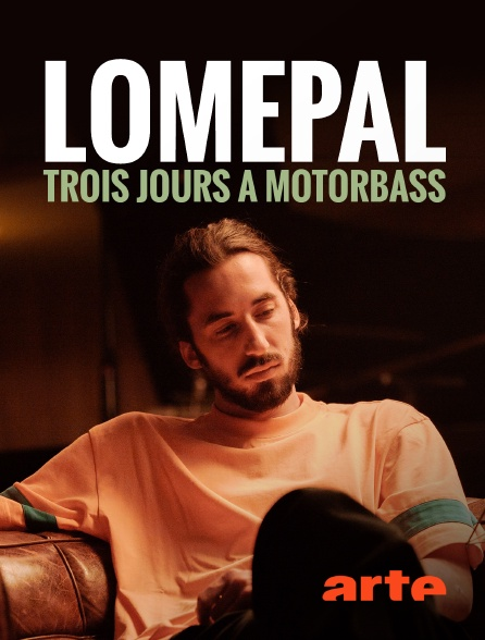 Arte - Lomepal, trois jours à Motorbass