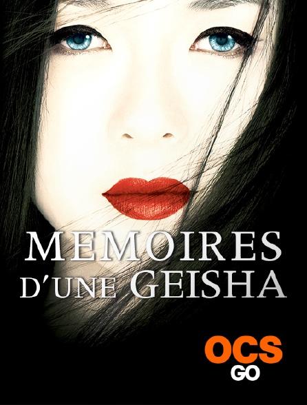 OCS Go - Mémoires d'une geisha