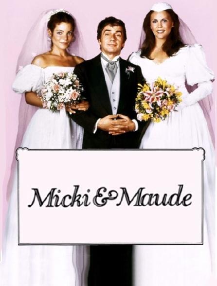 Micki et Maude