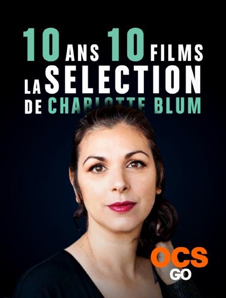 OCS Go - 10 ans / 10 séries - la sélection de Charlotte Blum