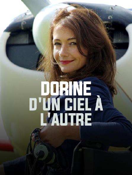 Dorine, d'un ciel à l'autre