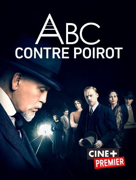 Ciné+ Premier - ABC contre Poirot