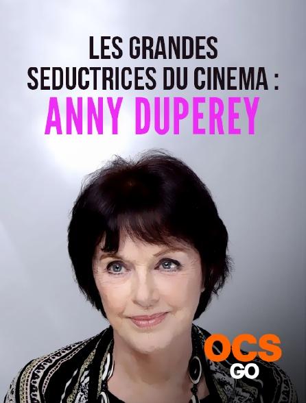 OCS Go - Les grandes séductrices du cinéma : Anny Duperey