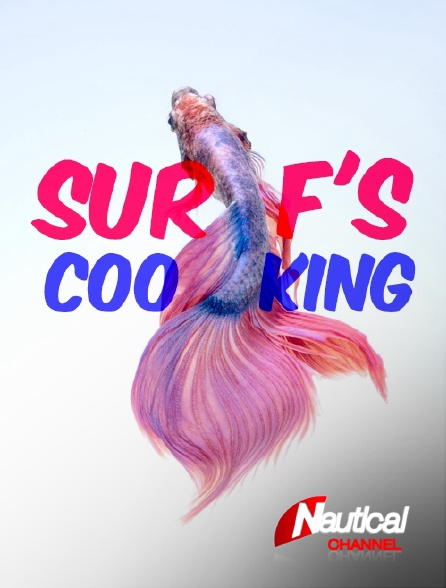 Nautical Channel - Surf's Cooking