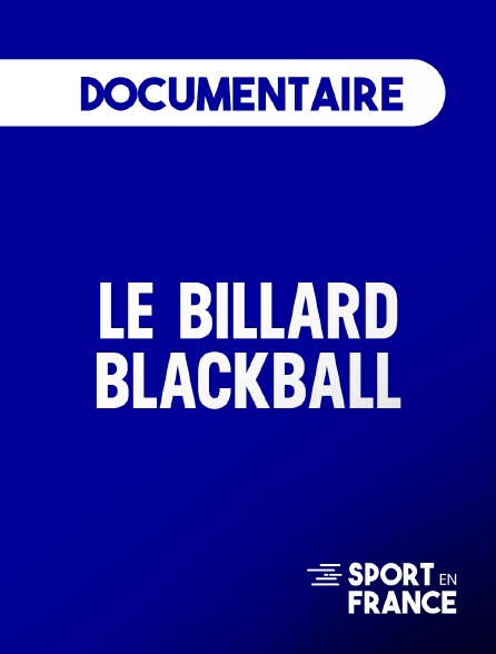 Sport en France - Le Billard Blackball