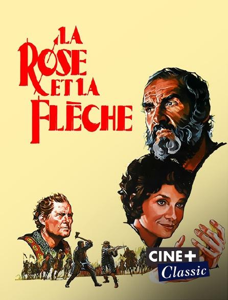 Ciné+ Classic - La rose et la flèche