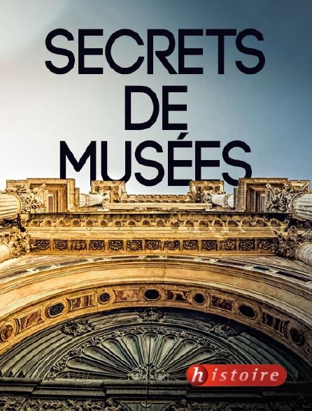 Histoire - Secrets de musées