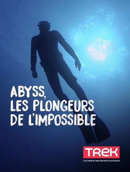 Trek - Abyss, les plongeurs de l'impossible
