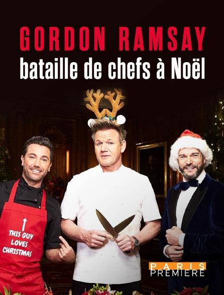 Paris Première - Gordon Ramsay : bataille de chefs