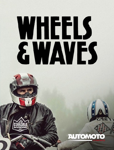 Automoto - Wheels and Waves