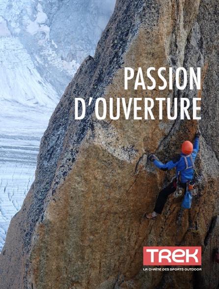 Trek - Passion d'ouverture