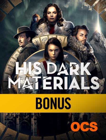 OCS - His Dark Materials : bonus, la production