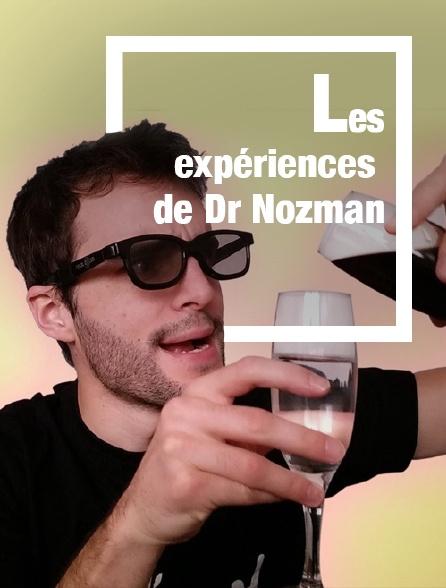 Les expériences de Dr Nozman