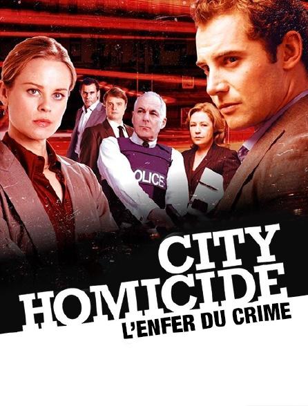 City homicide : l'enfer du crime