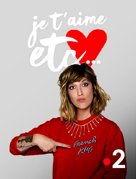 France 2 - Je t'aime, etc.