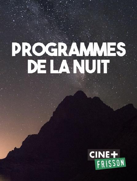 Ciné+ Frisson - Fin des programmes
