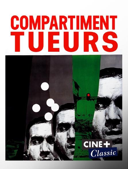 Ciné+ Classic - Compartiment tueurs