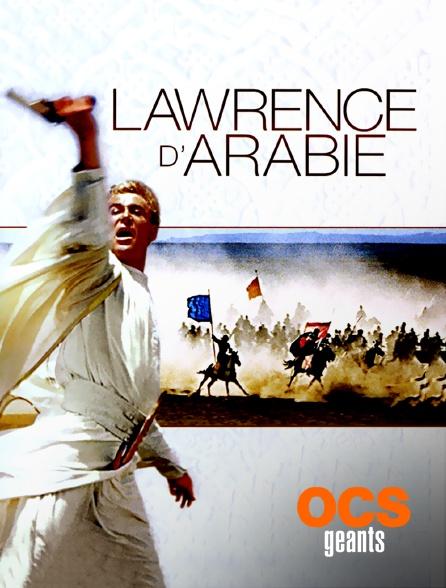 OCS Géants - Lawrence d'Arabie
