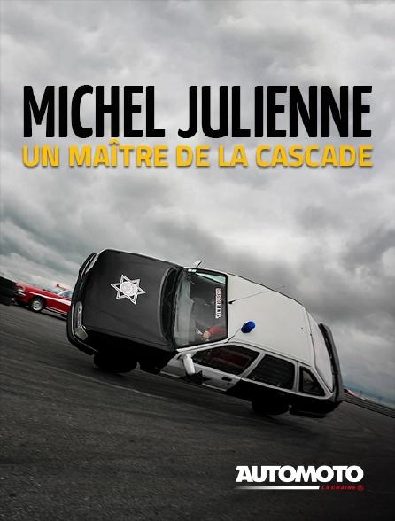 Automoto - Michel Julienne, un maître de la cascade