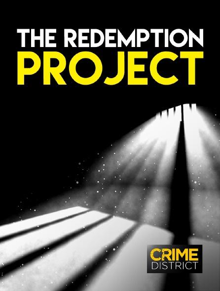 Crime District - The Redemption Project