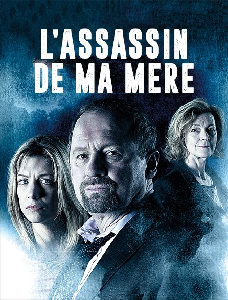 L'assassin de ma mère