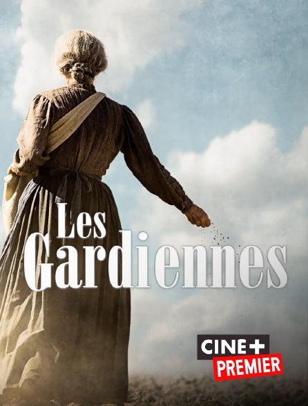 Ciné+ Premier - Les gardiennes