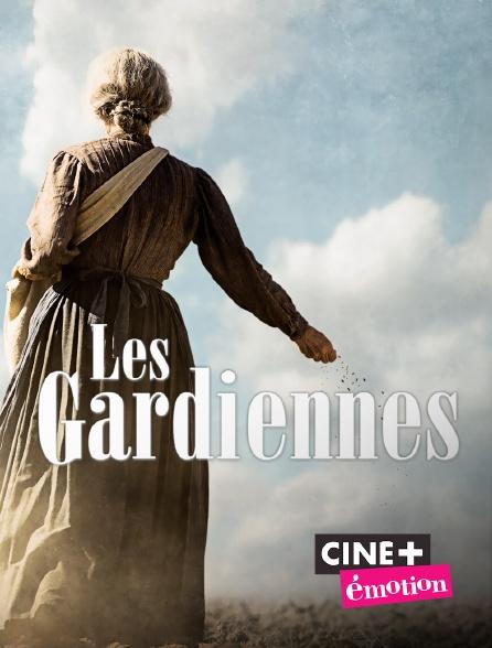 Ciné+ Emotion - Les gardiennes