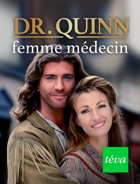 Téva - Docteur Quinn, femme médecin