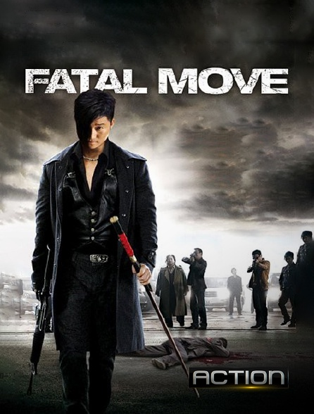 Action - Fatal Move