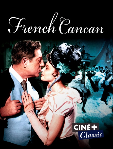 Ciné+ Classic - French Cancan