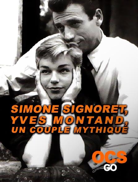 OCS Go - Simone Signoret, Yves Montand, un couple mythique