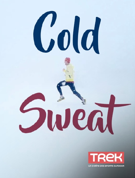 Trek - Cold Sweat