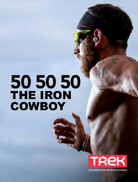 Trek - 50 50 50 The Iron Cowboy