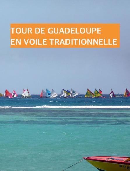 Tour de Guadeloupe en voile traditionnelle