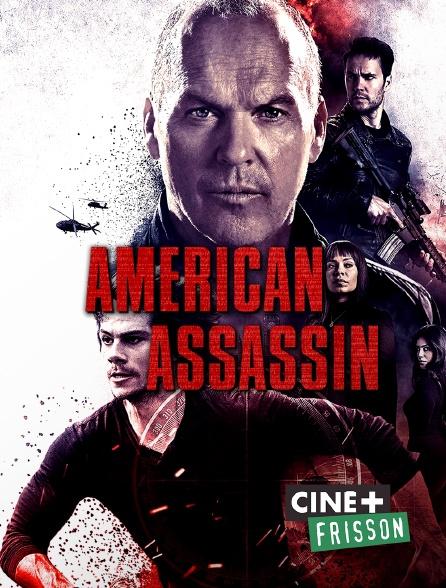 Ciné+ Frisson - American Assassin
