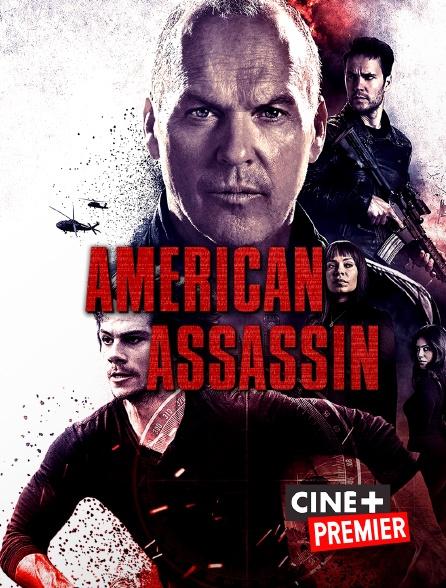 Ciné+ Premier - American Assassin