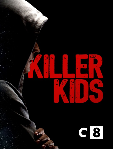 C8 - Killer Kids