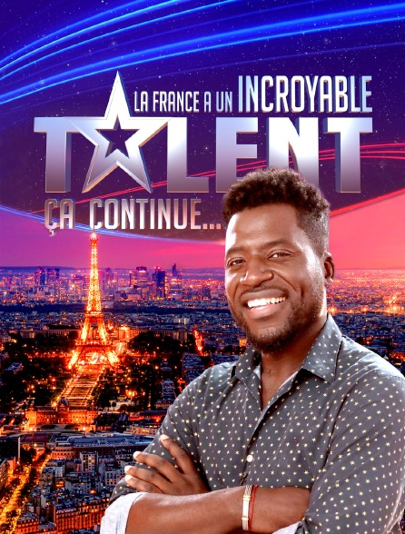 La France a un incroyable talent, ça continue