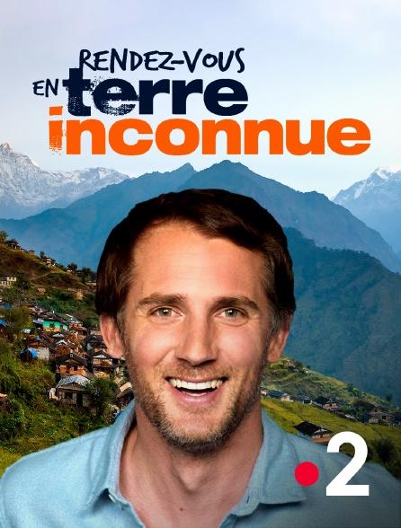 France 2 - Rendez-vous en terre inconnue
