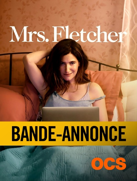 OCS - Mrs Fletcher : bande-annonce
