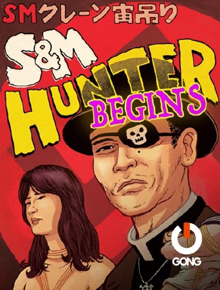GONG - Sm Hunter Begins